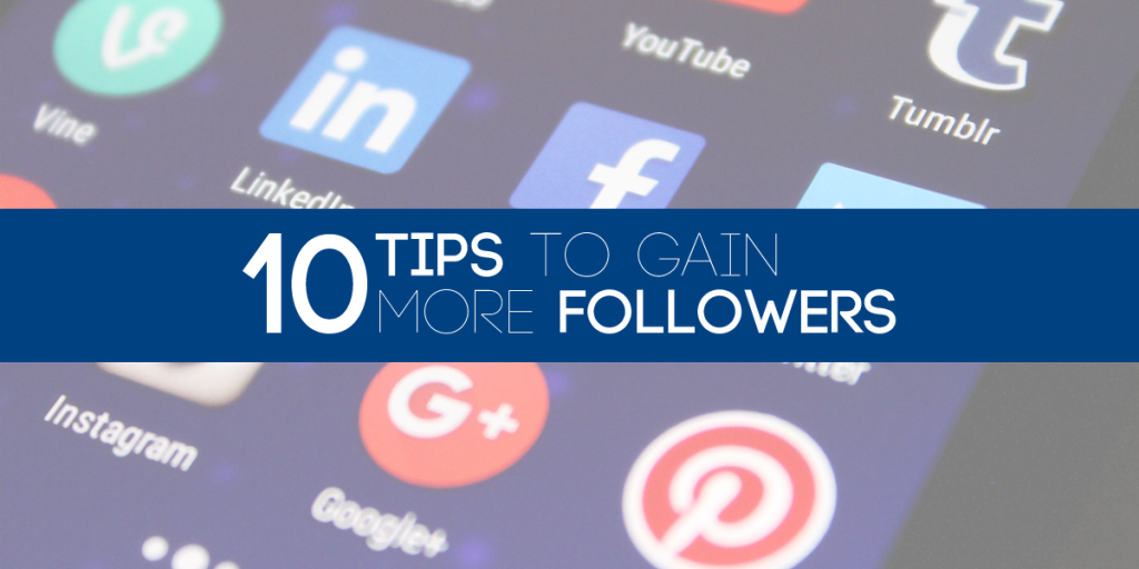 Tips to gain social media followers